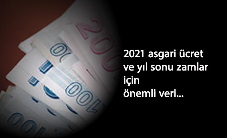 2021 asgari ücret için önemli açıklama: Yıl sonu enflasyon!