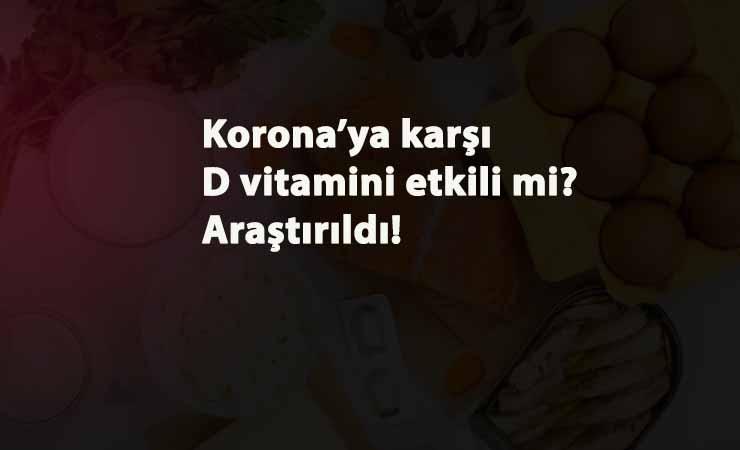 Korona'da D vitamini tartışması: İşe yarıyor mu?