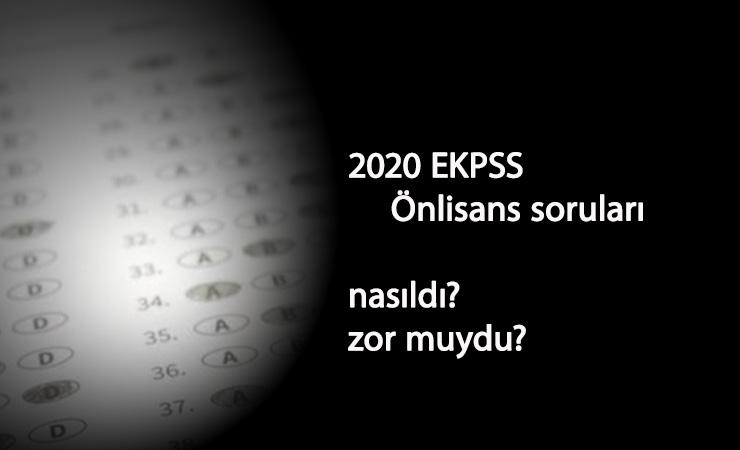 EKPSS 2020 Önlisans soruları zor muydu? EKPSS soruları ve cevaplarını adaylar yorumluyor