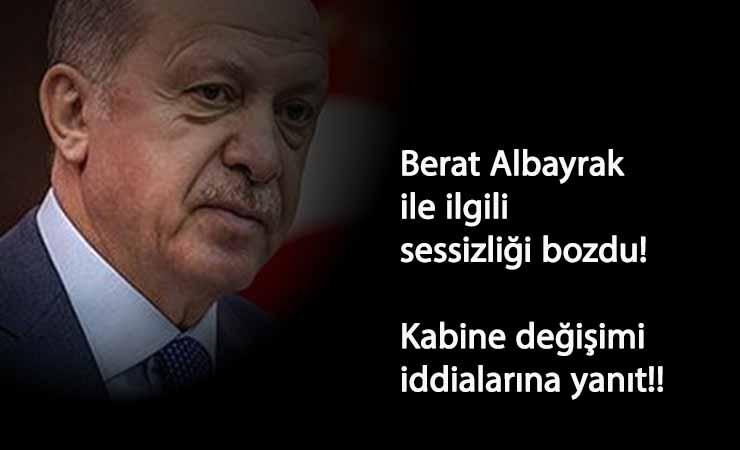 """Cumhurbaşkanı sessizliğini bozdu: """"Berat Albayrak'a…"""""""