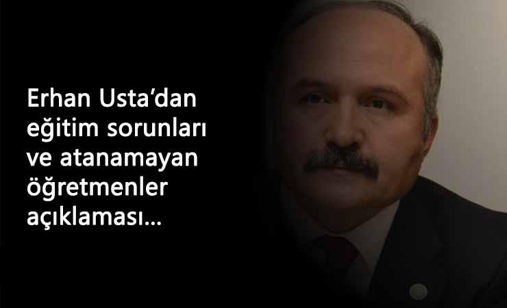 Erhan Usta'dan atanamayan öğretmenler açıklaması