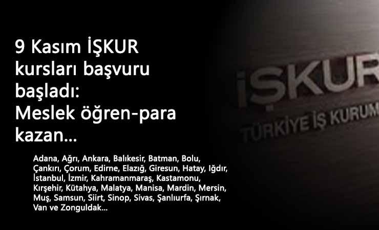 Yeni İŞKUR Kursları 9 Kasım için açıldı: Meslek öğren-para kazan