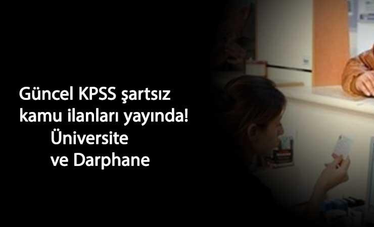 KPSS şartsız kamu personeli alımları: Darphane ve üniversiteler arıyor!