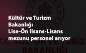 Kültür ve Turizm Bakanlığı KPSS'li personel aranıyor (Lise-ön lisans-lisans mezunu)