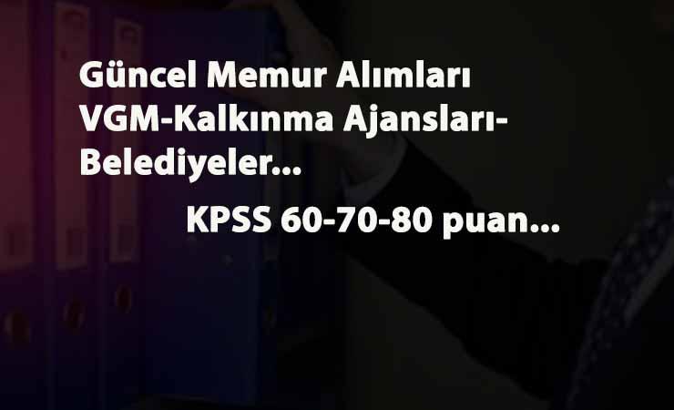 KPSS'li ilanlar yayınlandı: Vakıflar Genel Müdürlüğü-Kalkınma Ajansı-Belediyeler memur alacak