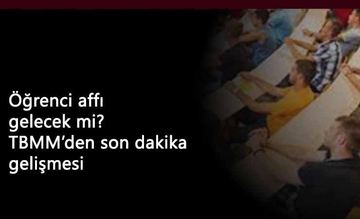 TBMM'ye yeni öğrenci affı teklifi: MHP'den destek