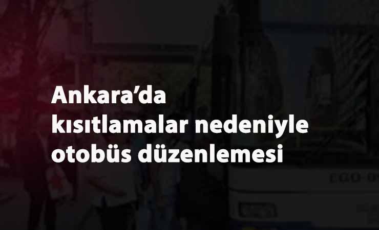 Ankara'da hafta içi otobüs saatleri düzenlemesi: Son sefer ne zaman olacak