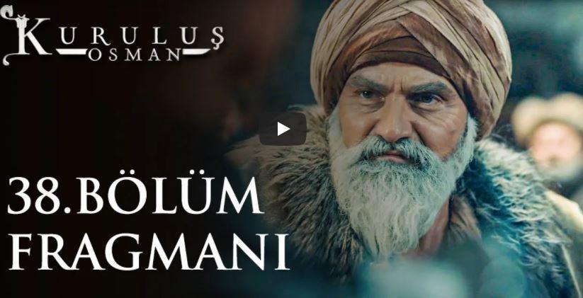 Kuruluş Osman 38. Bölüm Fragmanı