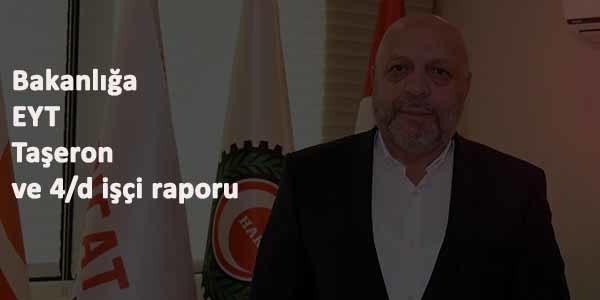Hak-İş'ten 4/D işçi-Taşeron ve EYT açıklaması: Rapor sunuyoruz
