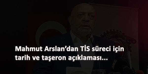Mahmut Arslan'dan taşeron ve 4/D işçilerin TİS açıklaması
