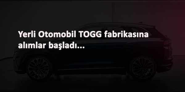 Yerli Otomobil TOGG iş ilanları: Başvuru ekranı açıldı