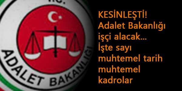 Adalet Bakanı açıkladı: Adalet Bakanlığı 1500 işçi alımı kesinleşti! Alım ne zaman?