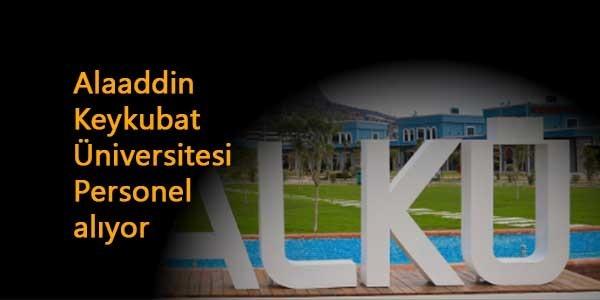 Alaaddin Keykubat Üniversitesi KPSS şartlı personel arıyor