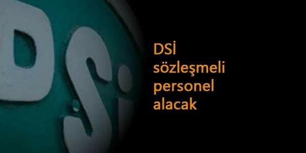 DSİ personel alımı yapacak: Sözleşmeli personel arıyor
