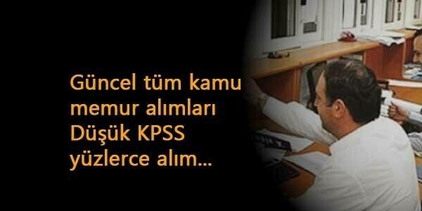 Güncel KPSS şartlı kamu ilanları: Düşük KPSS