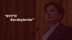 Meral Akşener'den EYT açıklaması: