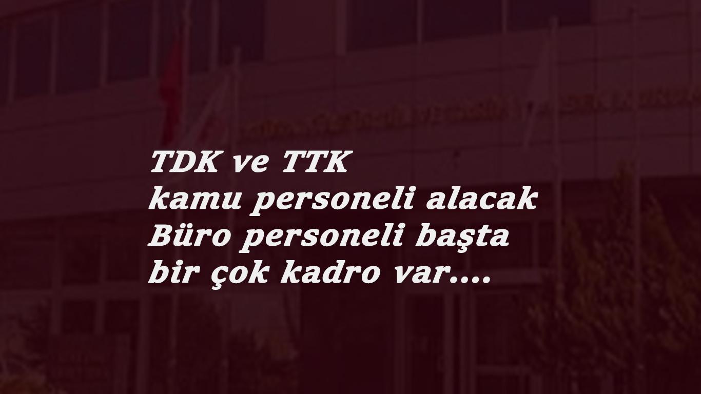 Türk Dil Kurumu ve Türk Tarih Kurumu KPSS'li KPSS'siz personel alacak