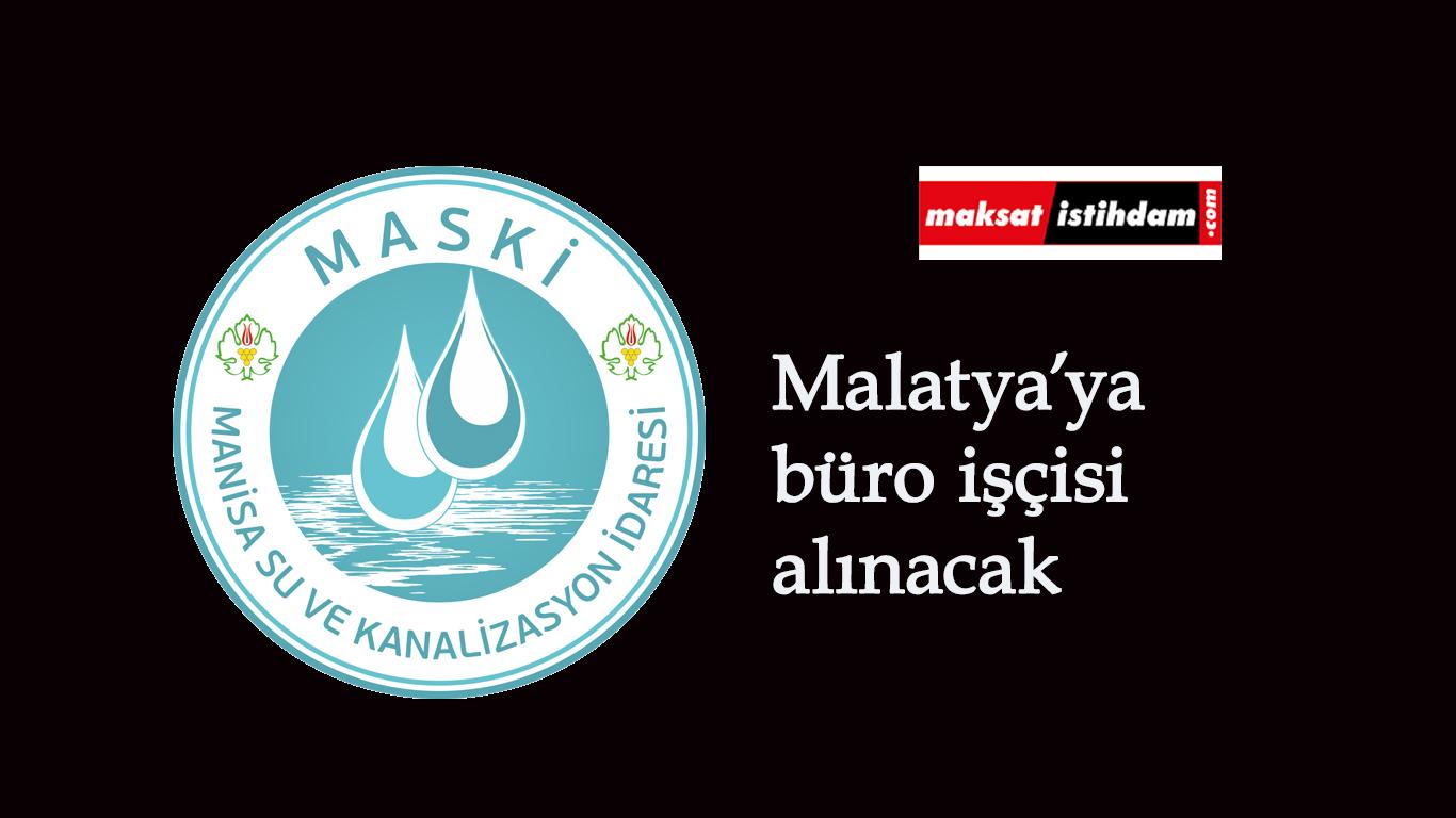 Malatya'ya büro işçisi alınacak: KPSS istenmiyor