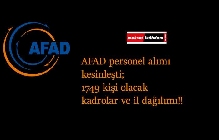 AFAD 1749 personel alımı kesinleşti: Hangi kadrolara olacak? Ne zaman başlayacak? AFAD personel alımı il dağılımı