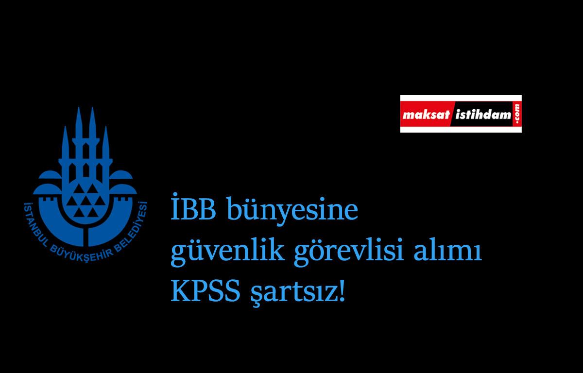 İstanbul'da belediyeye 20 güvenlik görevlisi alımı olacak