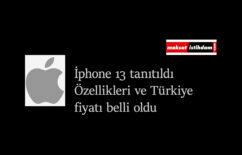 Yeni iPhone 13 tanıtıldı: İşte Türkiye fiyatları ve özellikleri