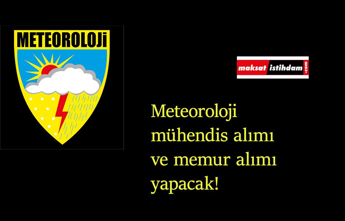Meteoroloji'den mühendis alımı ve memur alımı müjdesi