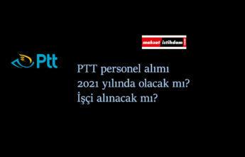 PTT personel alımı ne zaman olacak? PTT işçi alımı olacak mı?